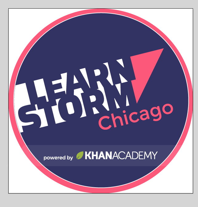 LearnStorm Chicago Powered by Khan Academy