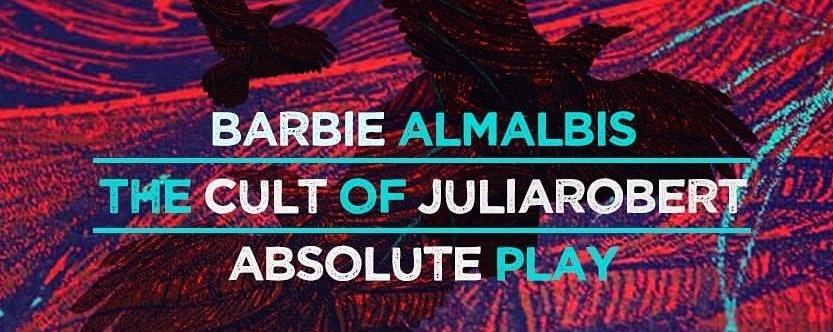 Barbie Almalbis, The Cult of JuliaRobert & Absolute Play