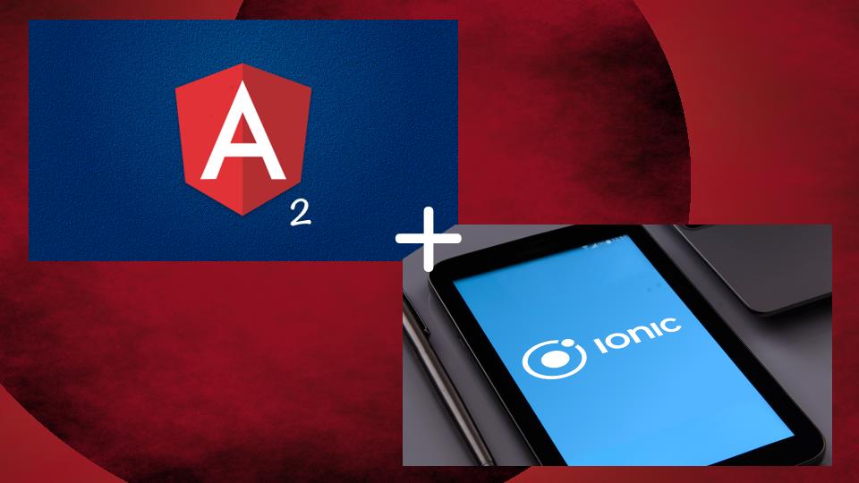 Angular 2 + Ionic 2 Bundle | Encoded Knowledge