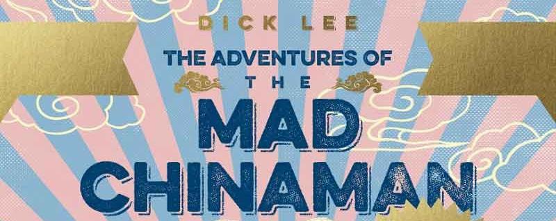 The Mad Chinaman