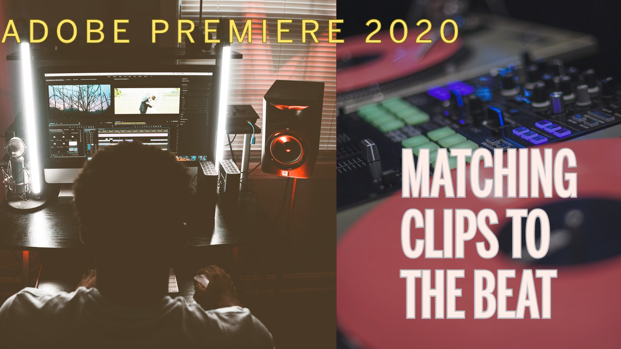 Learn How to Match Clips to the Beat