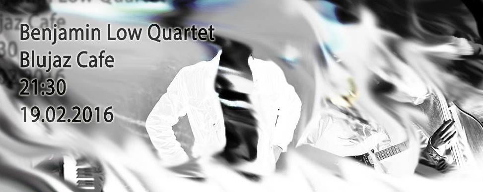 Benjamin Low Quartet Live at Blujaz Cafe