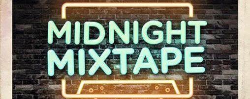 Midnight Mixtape