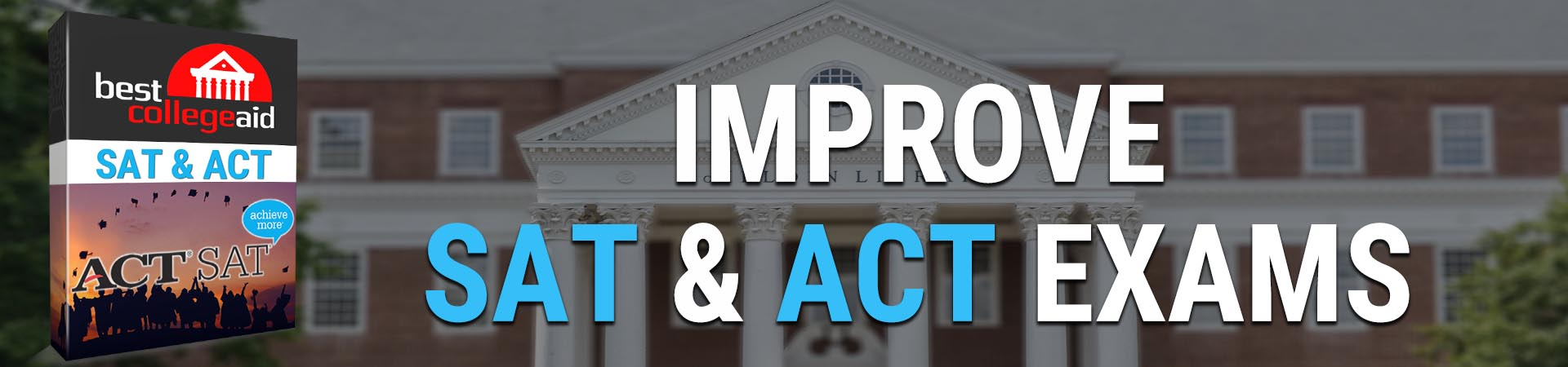 MEJORAR EXÁMENES SAT & ACT