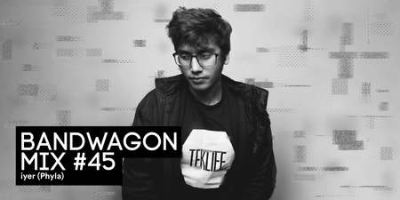 Bandwagon Mix #45: iyer (Phyla)