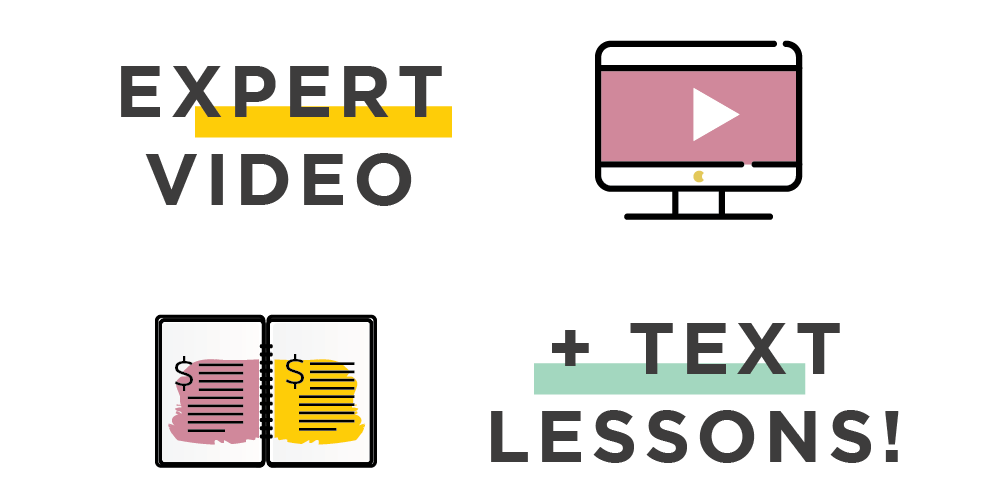 Expert video + text lessons!