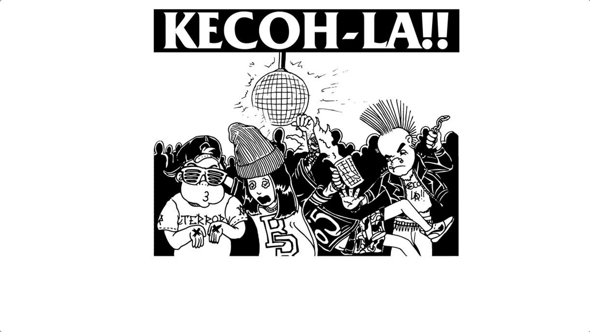 Kecoh-La!!