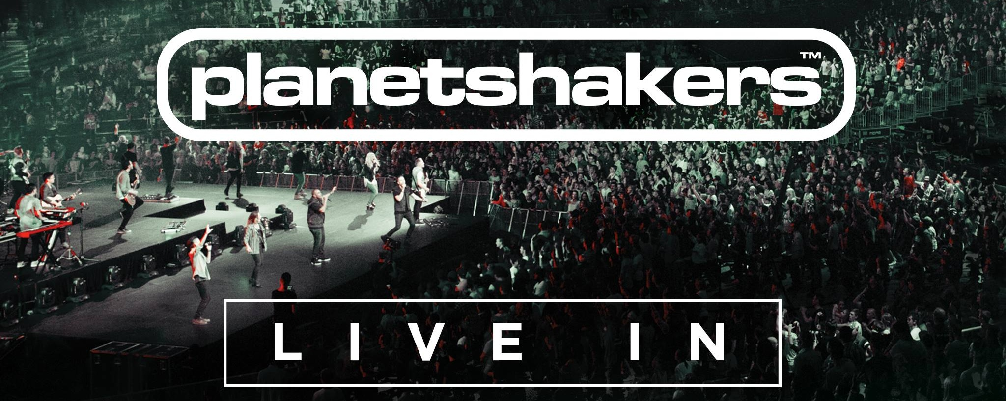 PLANETSHAKERS LIVE IN SINGAPORE