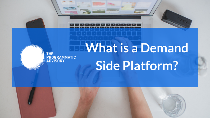 What is a Demand Side Platform Featured Image