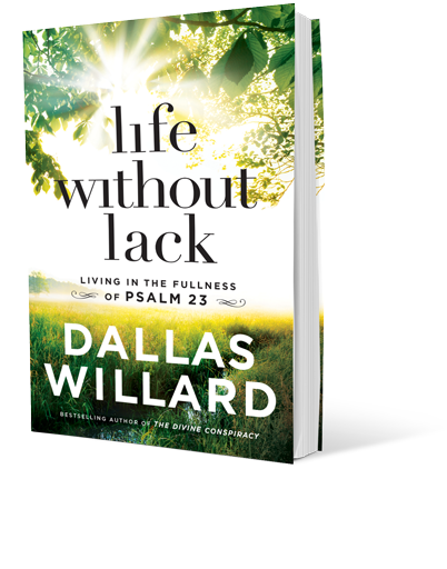 Dallas Willard's Life Without Lack