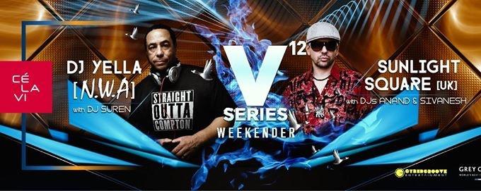V12 Series Weekender ft. DJ YELLA & Sunlightsquare
