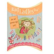 Happy Birthday from Bag Ladies Tea