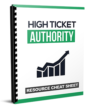 RESOURCES – HIGH TICKET AUTHORITY