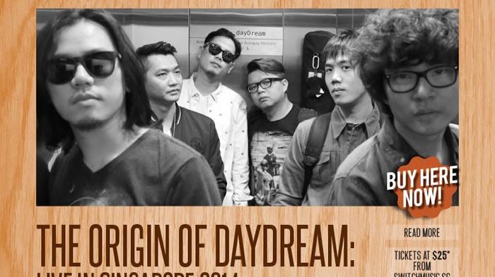 The Origin of dayDream: Live in Singapore 2014