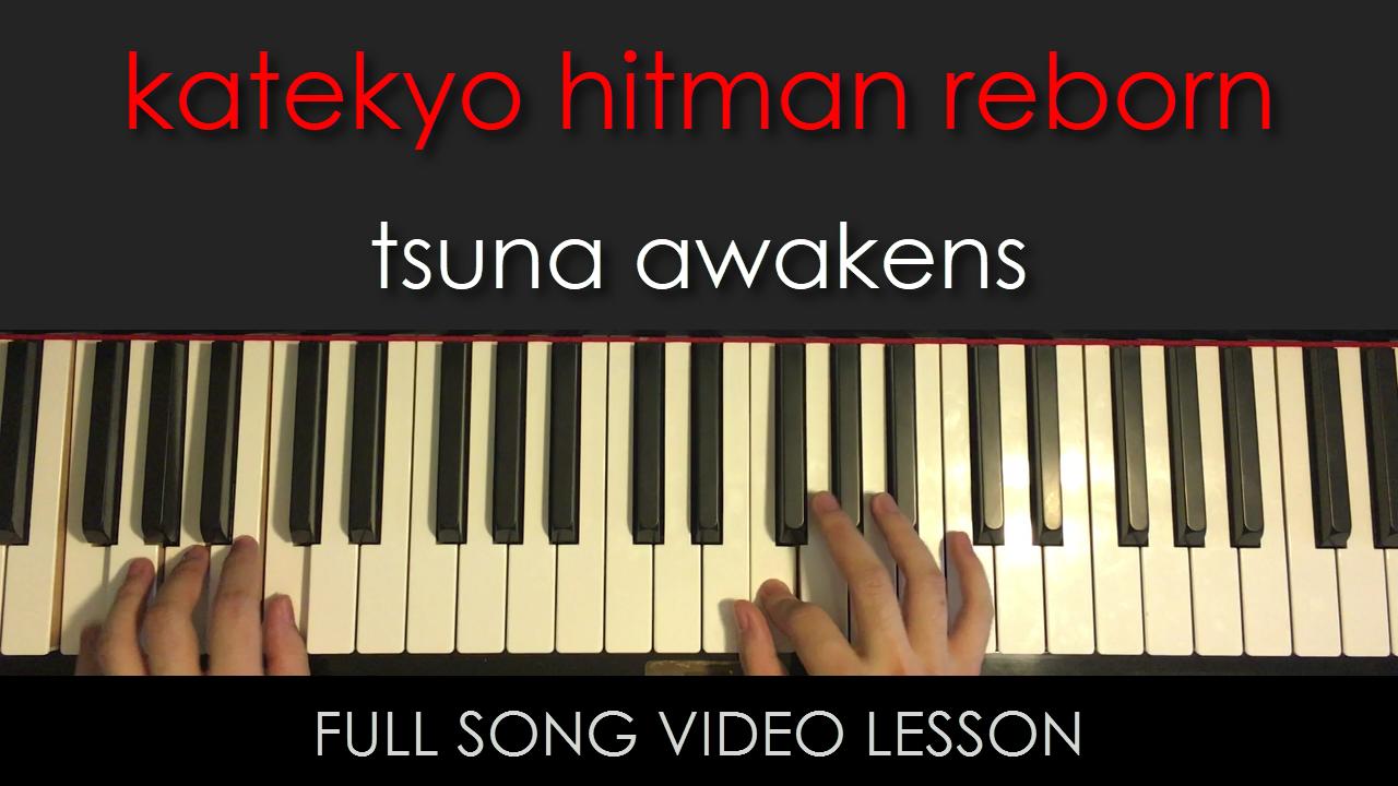 Katekyo Hitman Reborn Tsuna Awakens Full Song Video Lesson Amosd