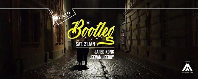 Bootleg ft. Jared Kong & Jeevan Leeroy