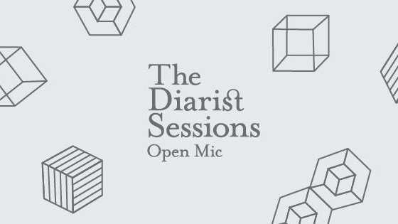 The Diarist Sessions Open Mic #32