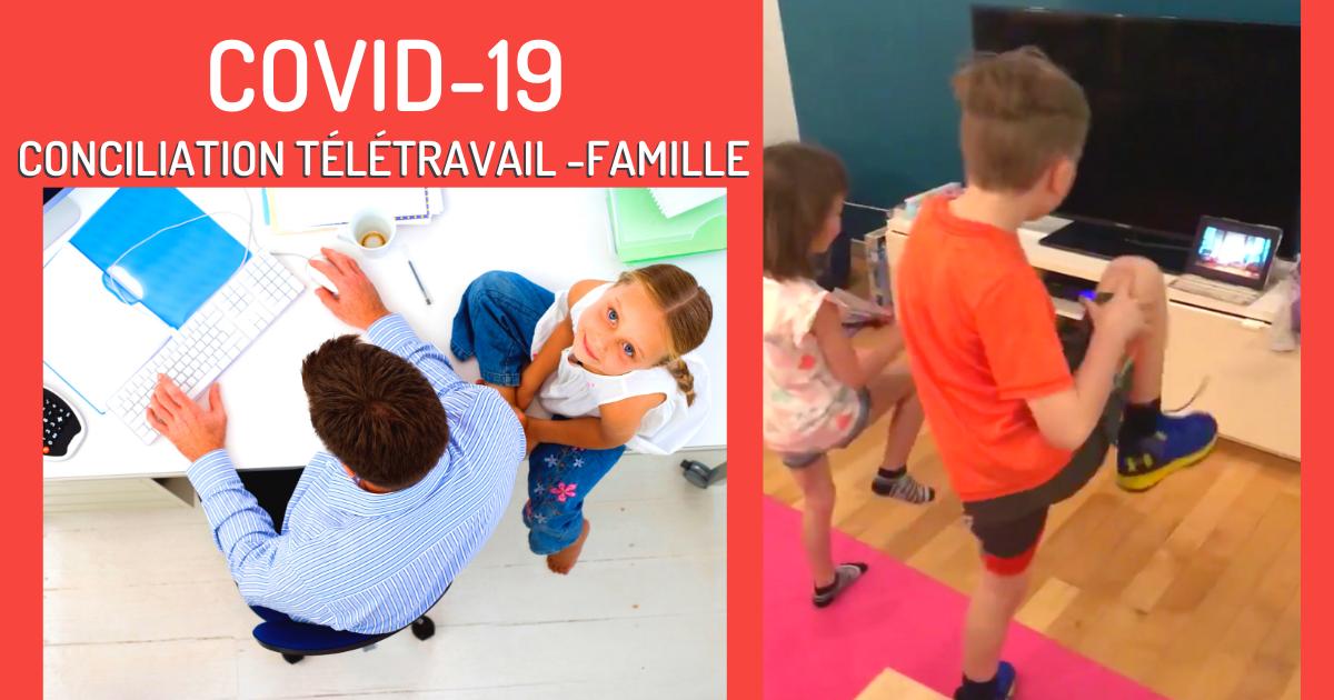 Conciliation Télétravail - Famille