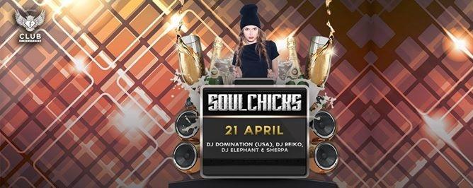 F.Club presents Soulchicks feat. DJ Domination (USA)