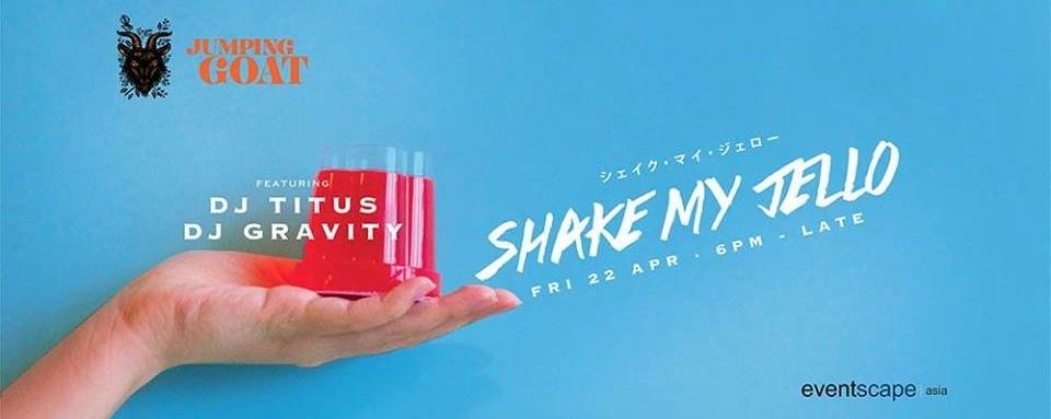 Shake My Jello