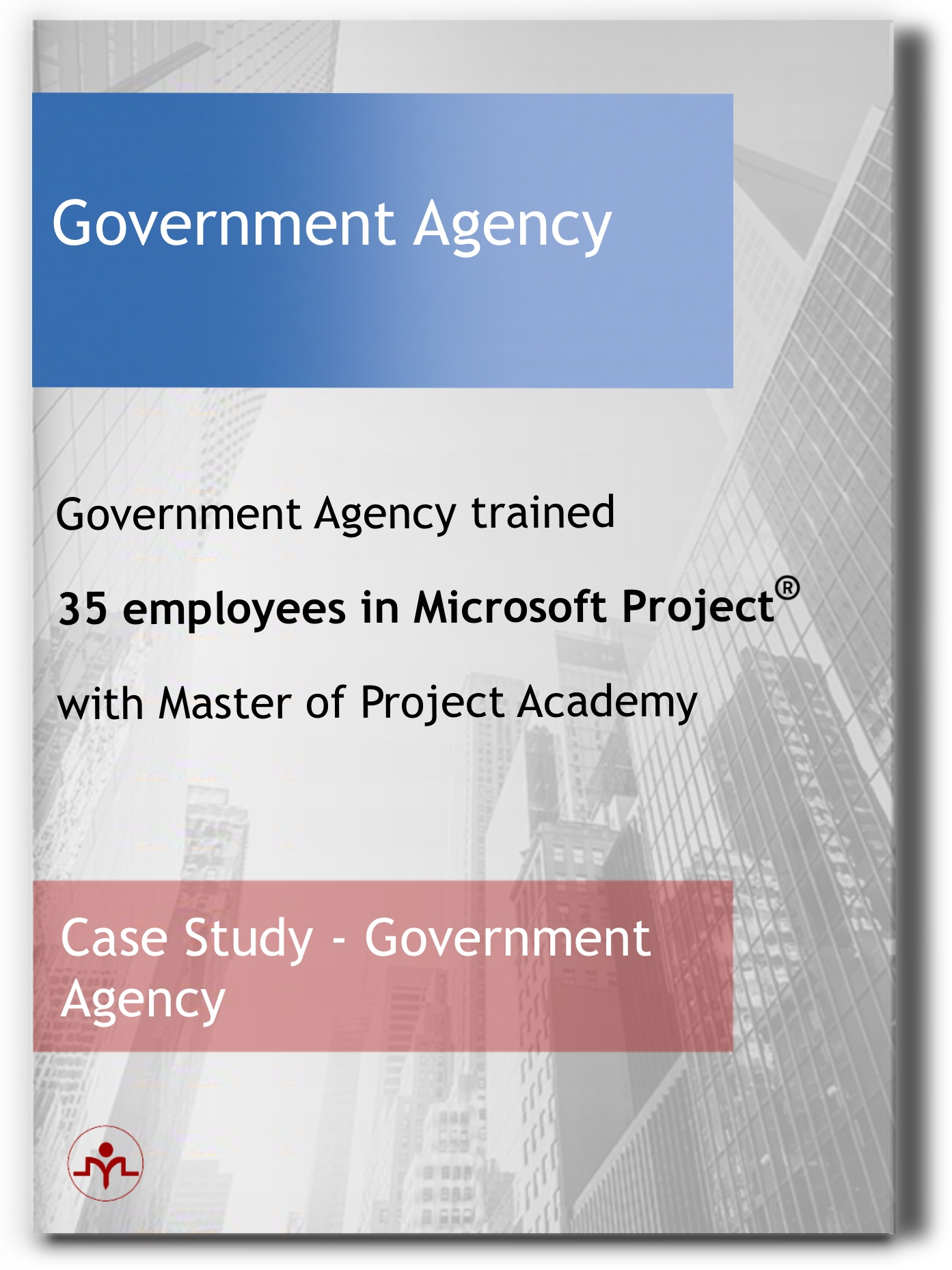 Government Agency Company-Client Case Study