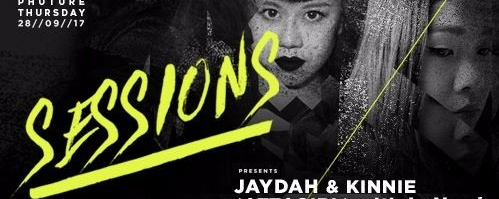 Sessions Presents Jaydah & Kinnie (ATTAGIRL!)