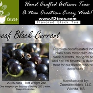Decaf Black Currant Black Tea from 52teas