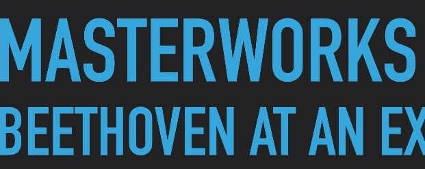 Masterworks: Beethoven at an Exhibition (SOLD OUT)