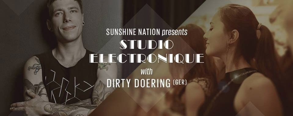 STUDIO ELECTRON▲QUE with DIRTY DOERING (GER)