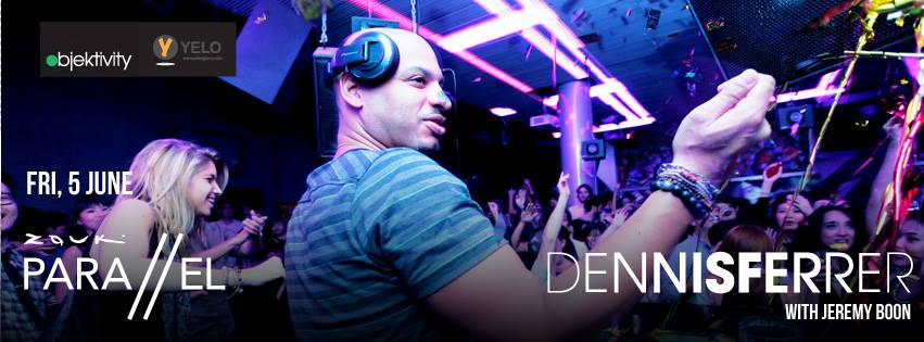 DENNIS FERRER (US) WITH JEREMY BOON