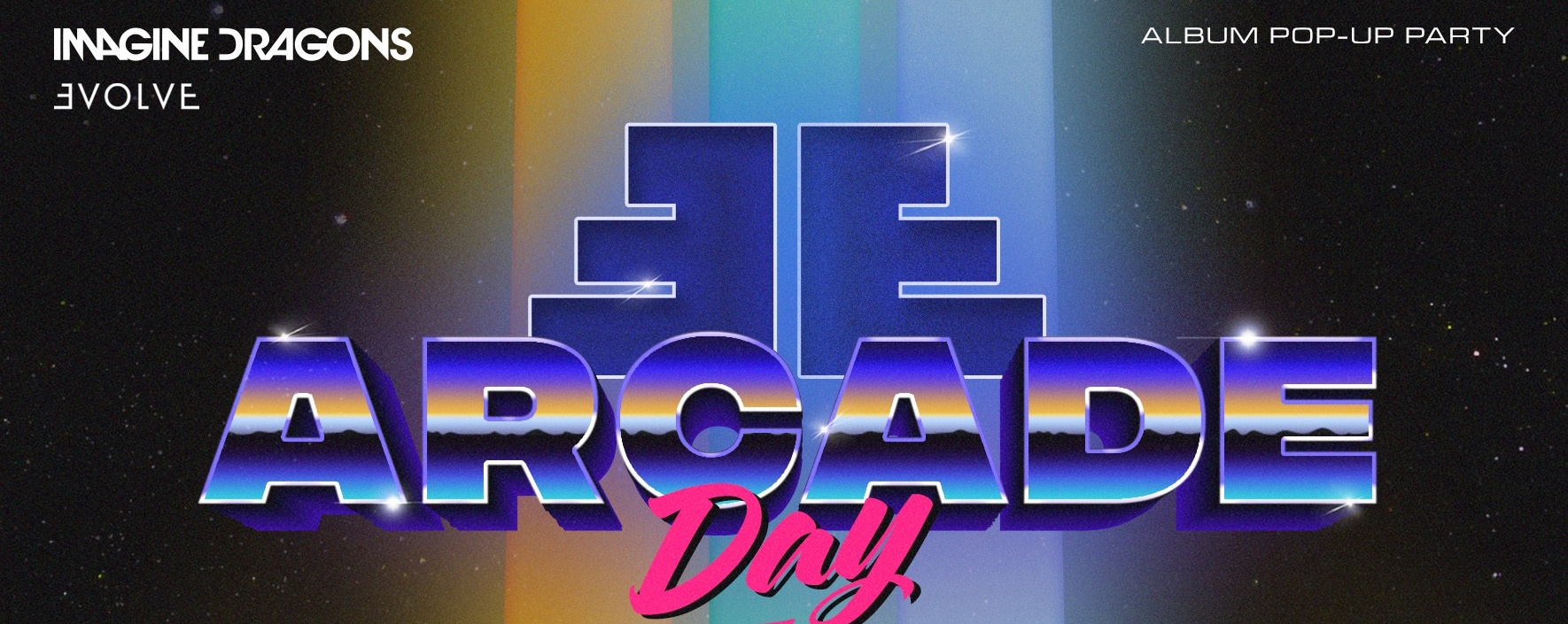 Imagine Dragons Pop-up Party: ƎE Arcade Day