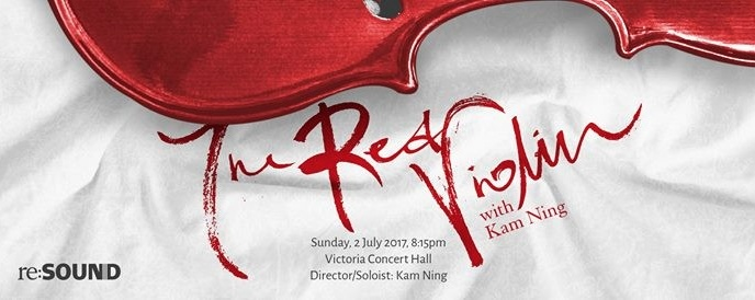 Re:SOUND - The Red Violin with Kam Ning