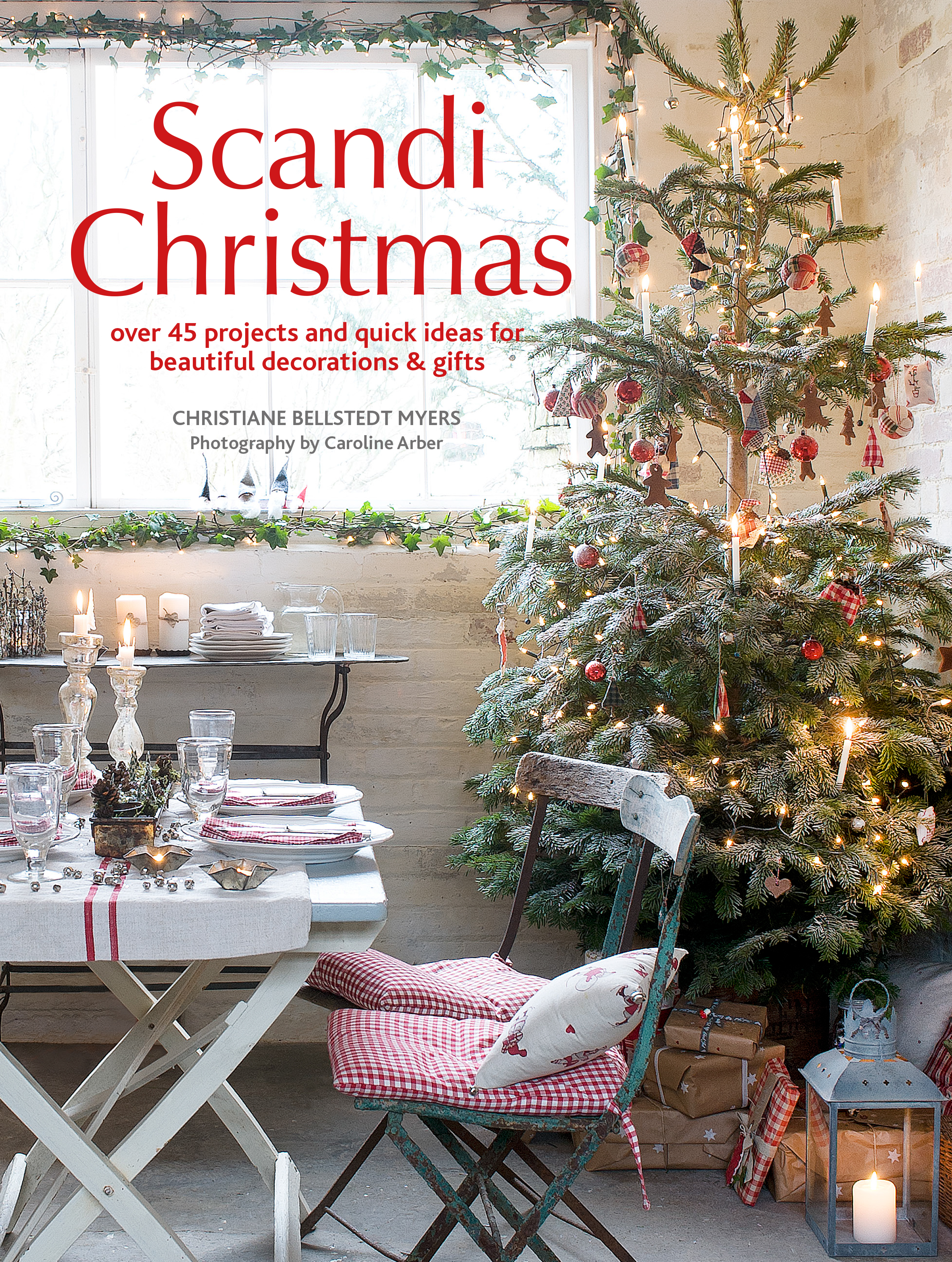 Scandi Christmas by Christiane Bellstedt Myers