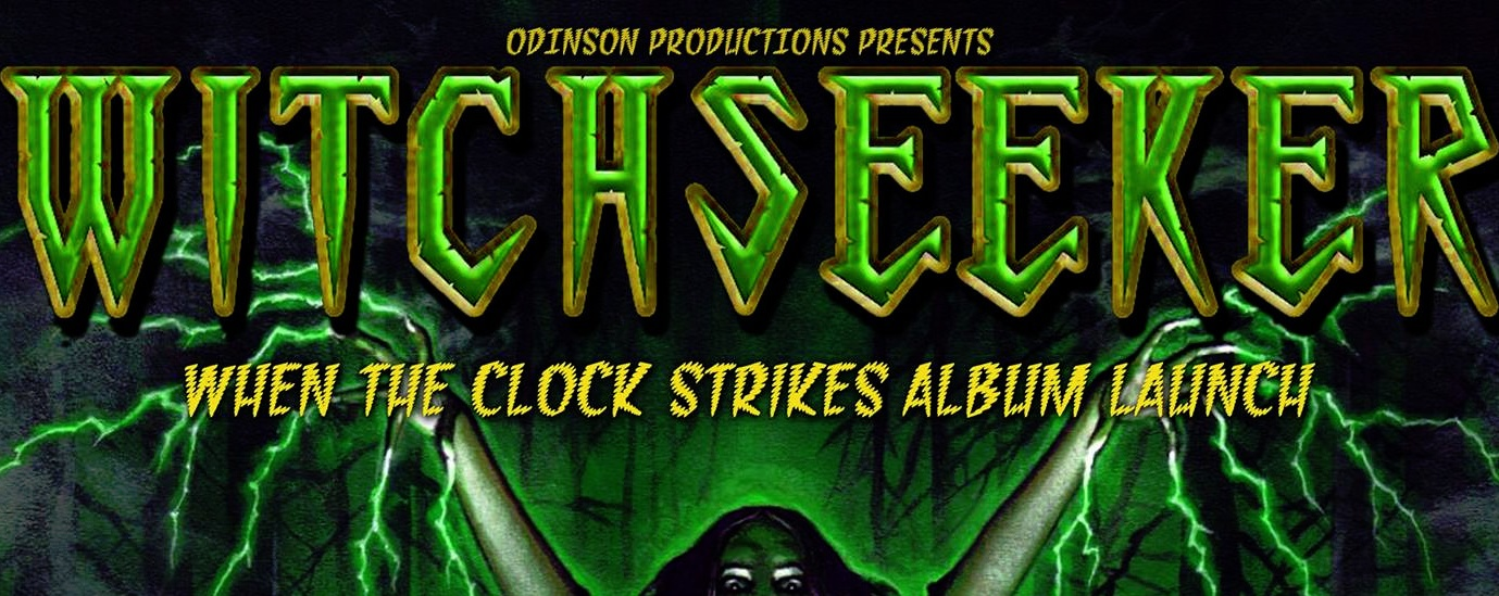 """Witchseeker """"When The Clock Strikes"""" Debut Album Launch"""