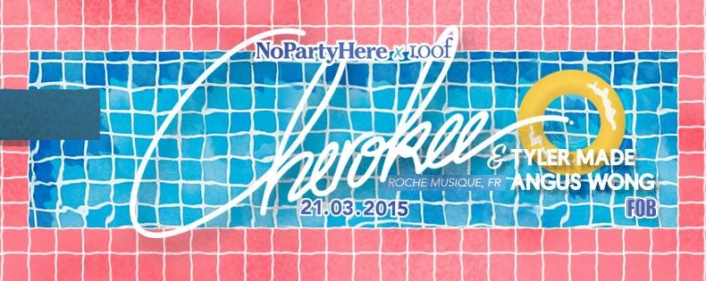NoPartyHere x Loof: CHEROKEE (Roche Musique, FR)