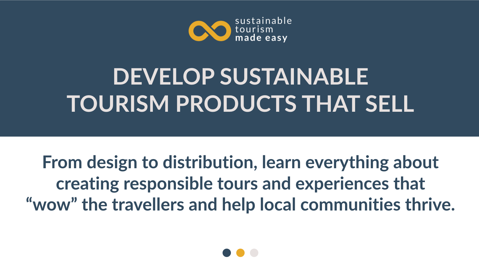 Develop sustainable tourism products that sell