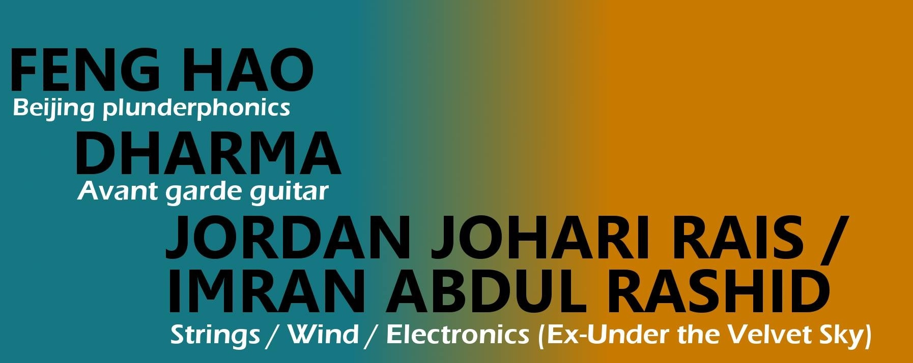 Ujikaji presents Feng Hao / Dharma / Jordan Johari Rais & Imran Abdul Rashid