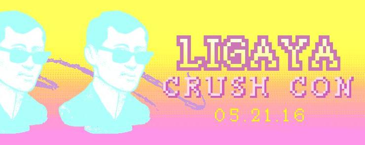 Ligaya Crush Con