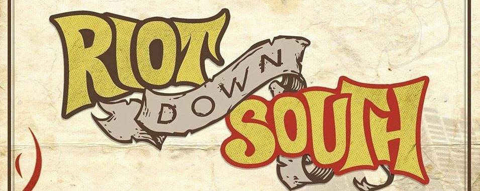 Riot Down South