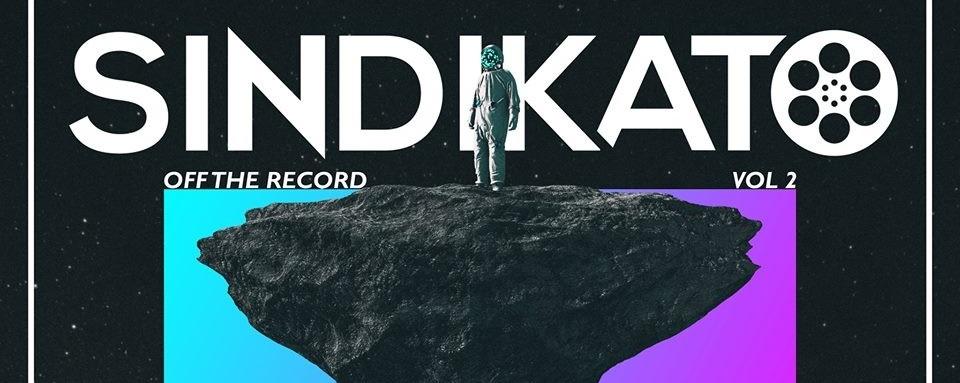 Sindikato: Off The Record Vol. 2