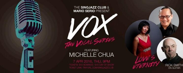 "SINGJAZZ VOX: ""Love's Eternity"" feat. Michelle Chua & Rick Smith"