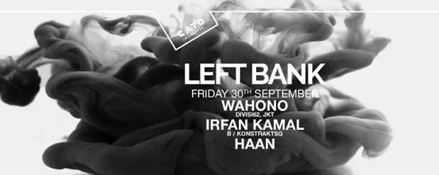 Leftbank ft. Irfan Kamal, Wahono, Haan