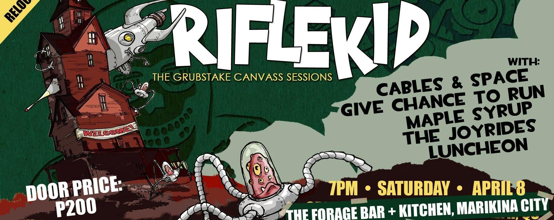 The Grubstake Canvass Sessions: Riflekid