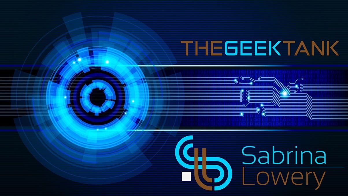 The Geek Tank by Sabrina Lowery