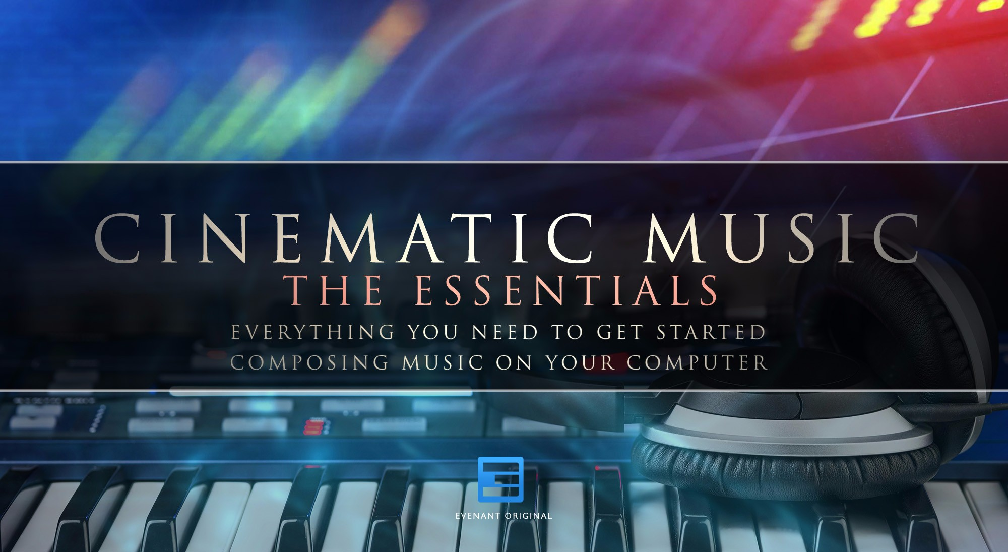 Recommended Orchestral Sample Libraries | Evenant Online Courses