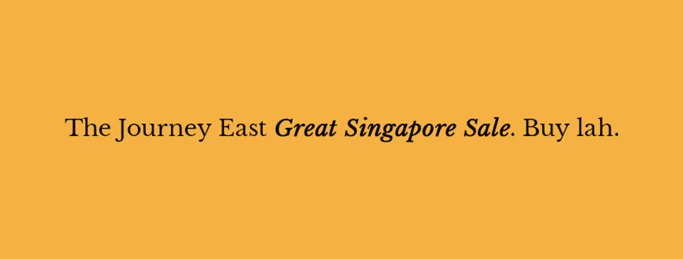 Journey East Great Singapore Sale cover image | Singapore | Travelshopa