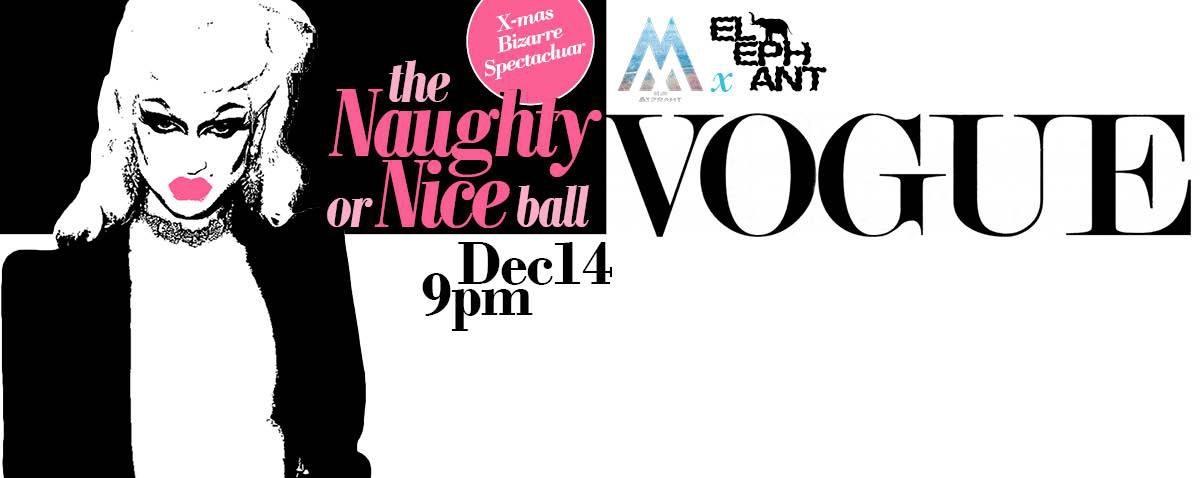 Naughty or Nice Vogue Ball
