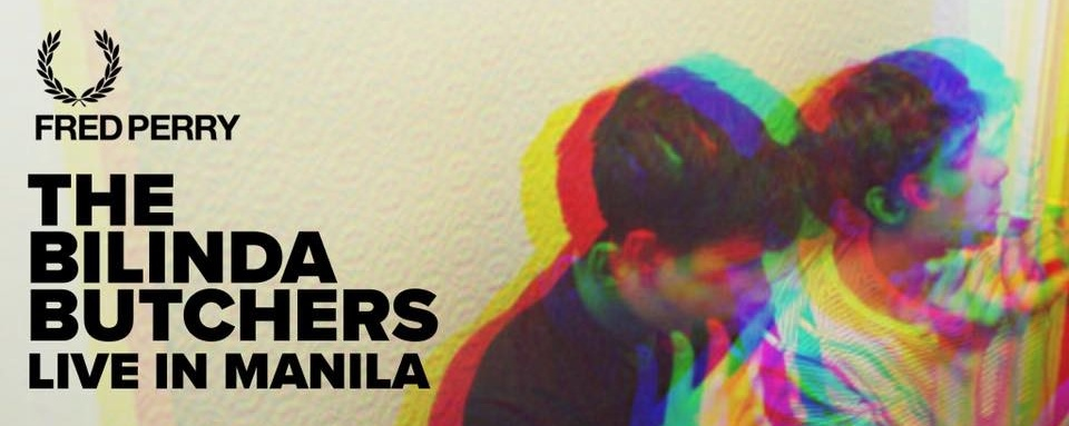 Fred Perry presents The Bilinda Butchers: Live In Manila