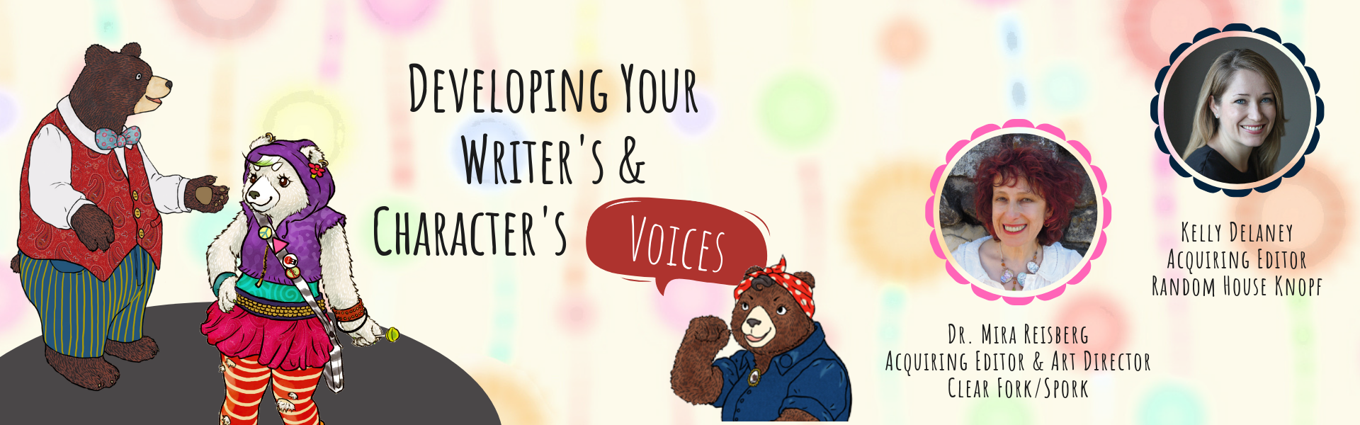 Developing Your Character's and Writer's Voices at the Children's Book Academy