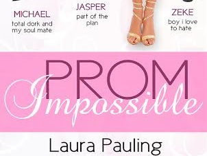 PROM IMPOSSIBLE Blast & Giveaway